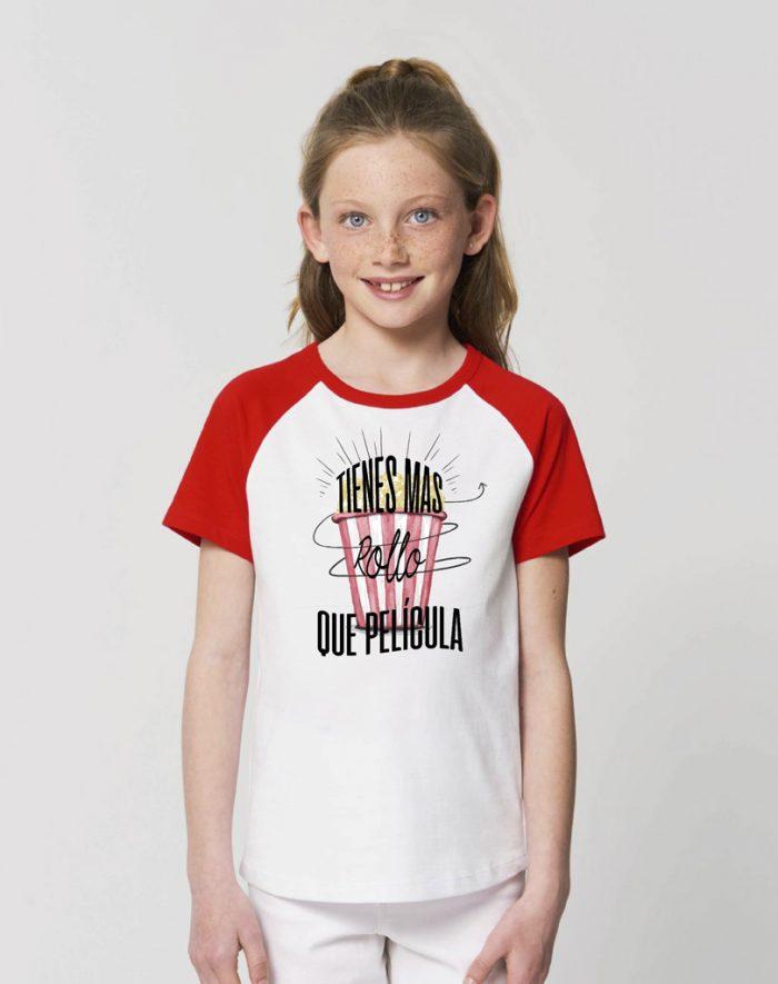 camisetas sostenibles tienes mas rollo que pelicula niña